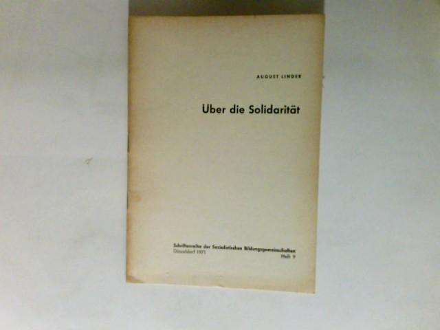 Lindner, August: Über die Solidarität Heft 9,   Schriftenreihe der Sozialistischen Bildungsgemeinschaften