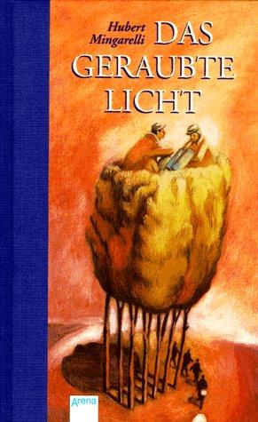 Das geraubte Licht. 1. Aufl.