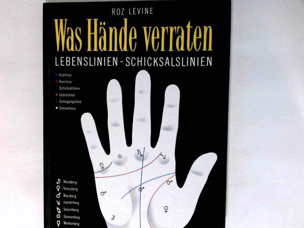 Was Hände verraten : Lebenslinien - Schicksalslinien.