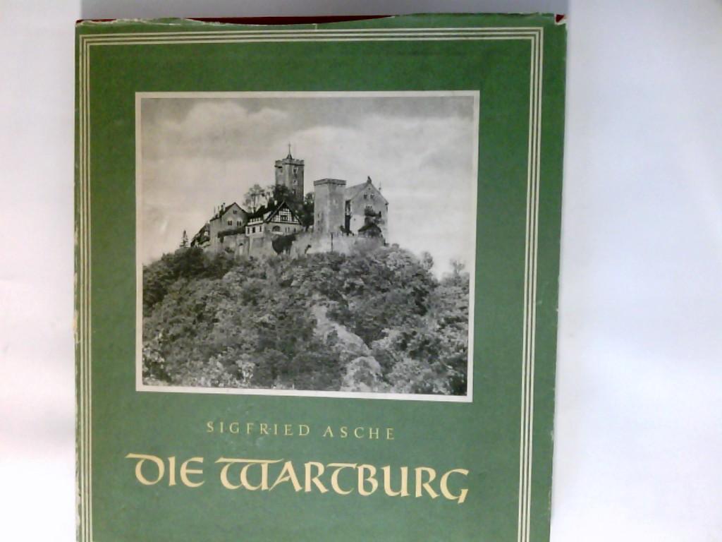 Die Wartburg. Sigfried Asche 2. Aufl.  231. - 35. Tsd.