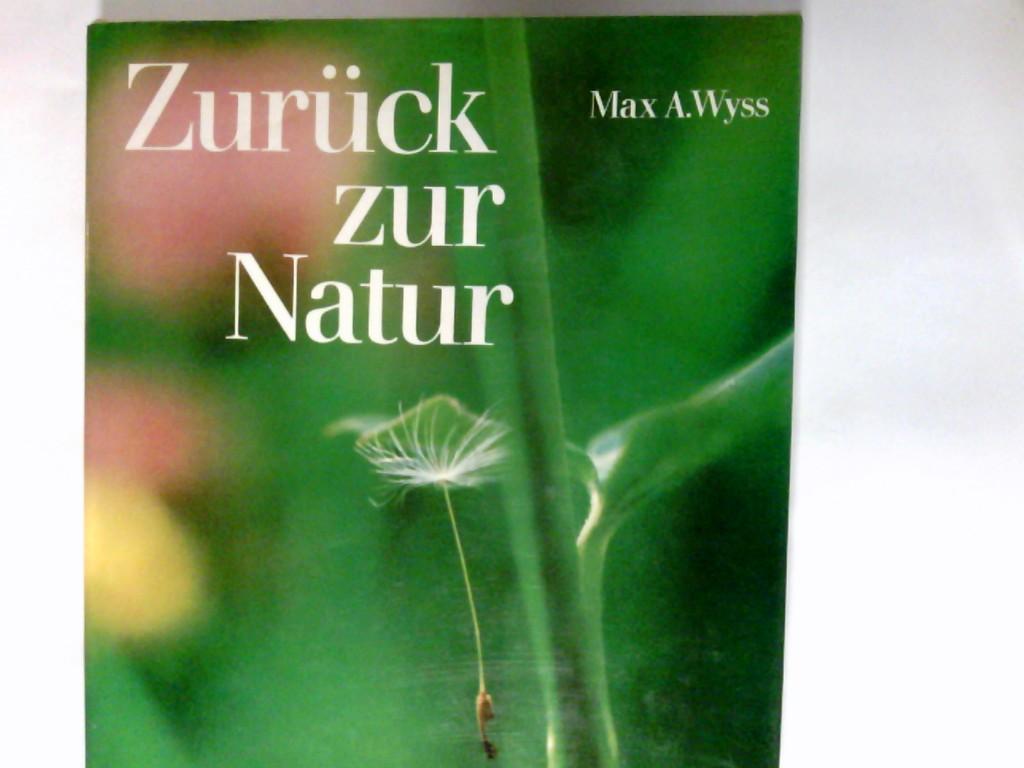 Zurück zur Natur : d. Erlebnis d. Schöpfung.