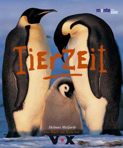 Tierzeit :   das Buch zur Serie bei Vox Monte von DuMont Orig.-Ausg.