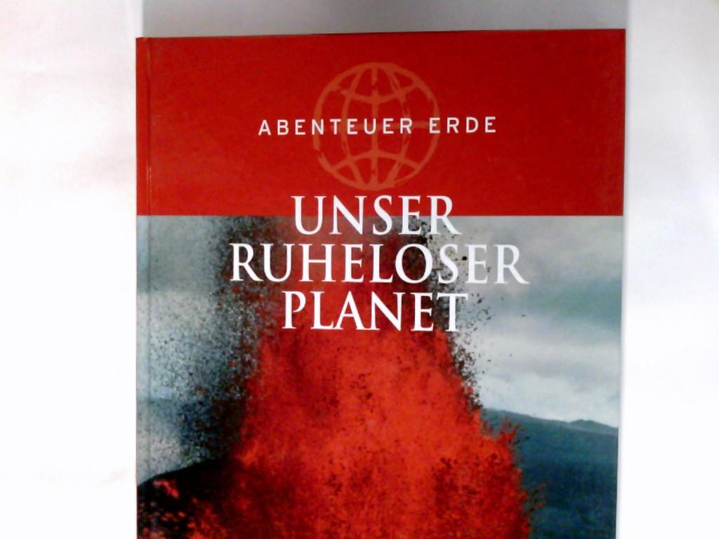 Unser ruheloser Planet. Abenteuer Erde; Weltbild-SammlerEditionen