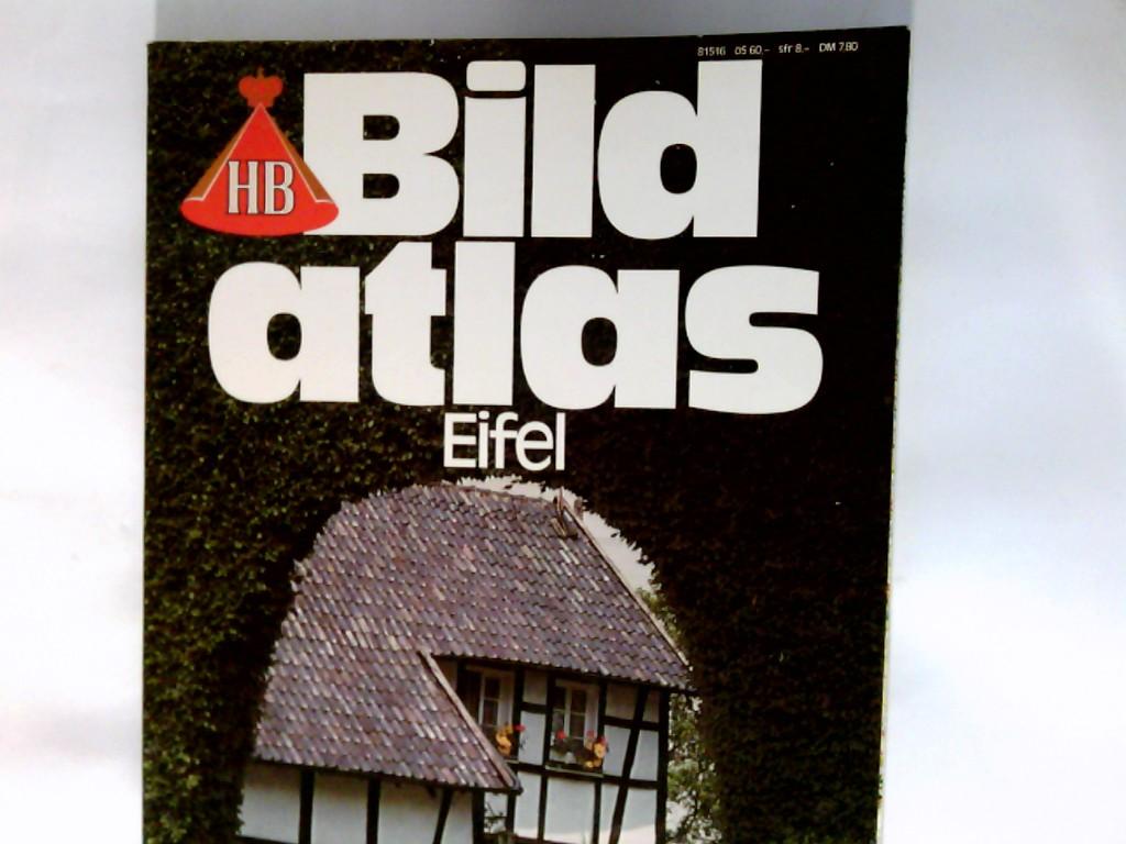 Eifel.    HB-Bildatlas  Nr. 18 2. neu bearb. Auflage