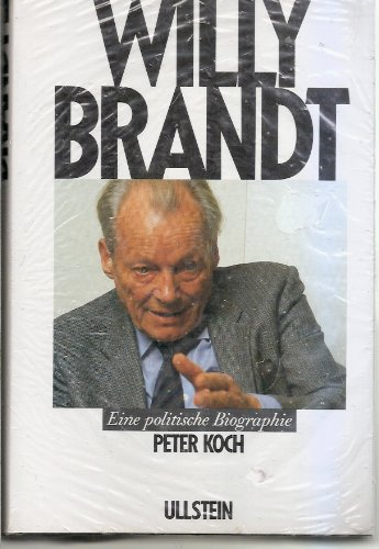Willy Brandt : e. polit. Biographie.