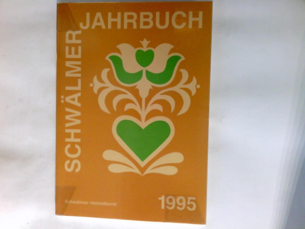 Schwälmer Jahrbuch 1995 Schwälmer Heimatbund
