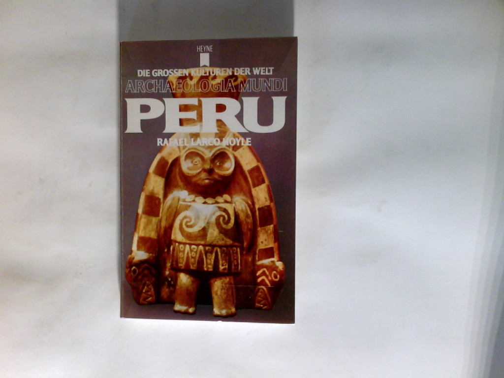 Peru. Genehmigte Taschenbuchausg. Archaeologia mundi ; 10