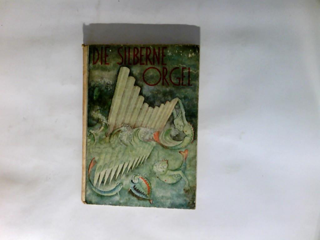 Die silberne Orgel