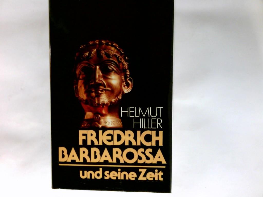 Friedrich Barbarossa und seine Zeit : e. Chronik.