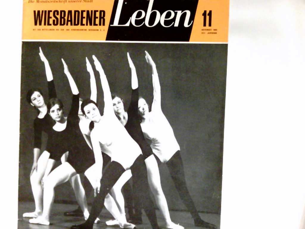 Wiesbadener Leben : die Monatszeitschrift unserer Stadt. XVII Jahrgang   Heft 11