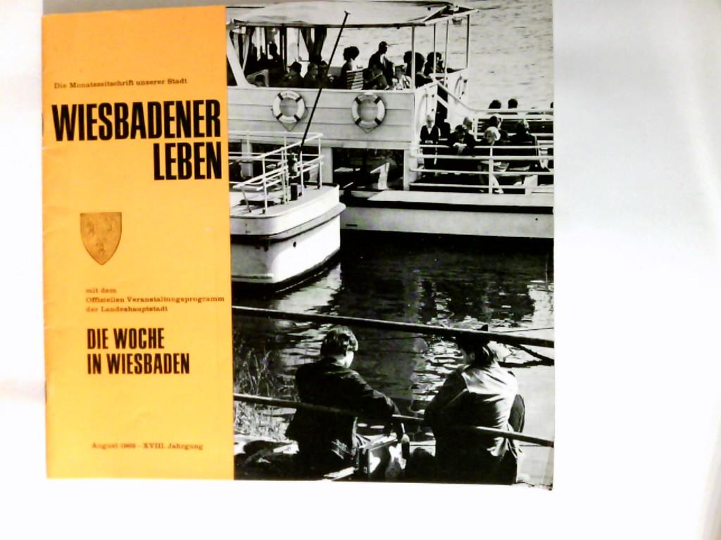 Wiesbadener Leben : die Monatszeitschrift unserer Stadt. XVIII Jahrgang   Heft 8