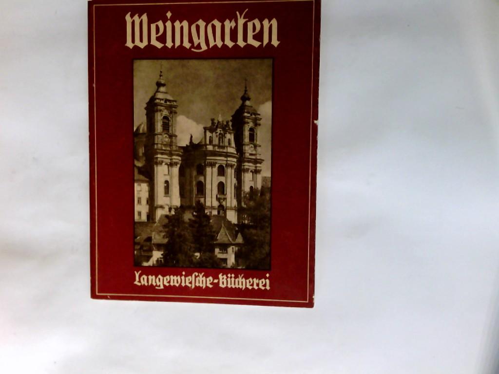 Weingarten. Langewiesche-Bücherei