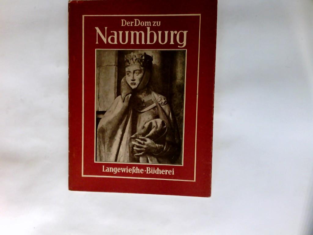 Der Dom zu Naumburg. Langewiesche-Bücherei