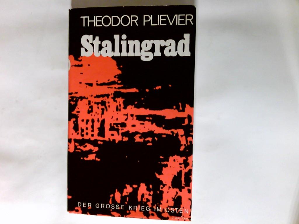 Plievier, Theodor (Verfasser): Stalingrad : Roman.