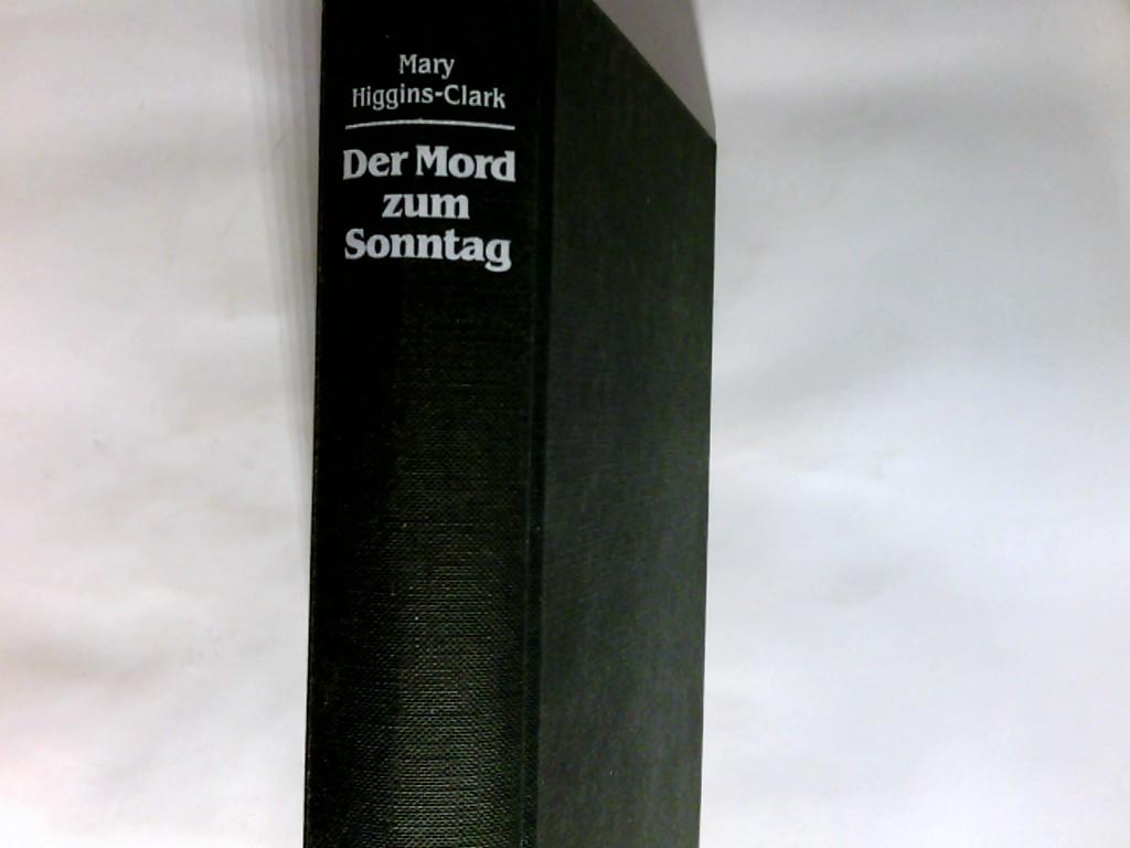 Der Mord zum Sonntag : 7x Spannung von der Meisterin des Psycho-Krimis. 1. Aufl.