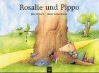 Rosalie und Pippo. Ein Baumhaus-Bilderbuch