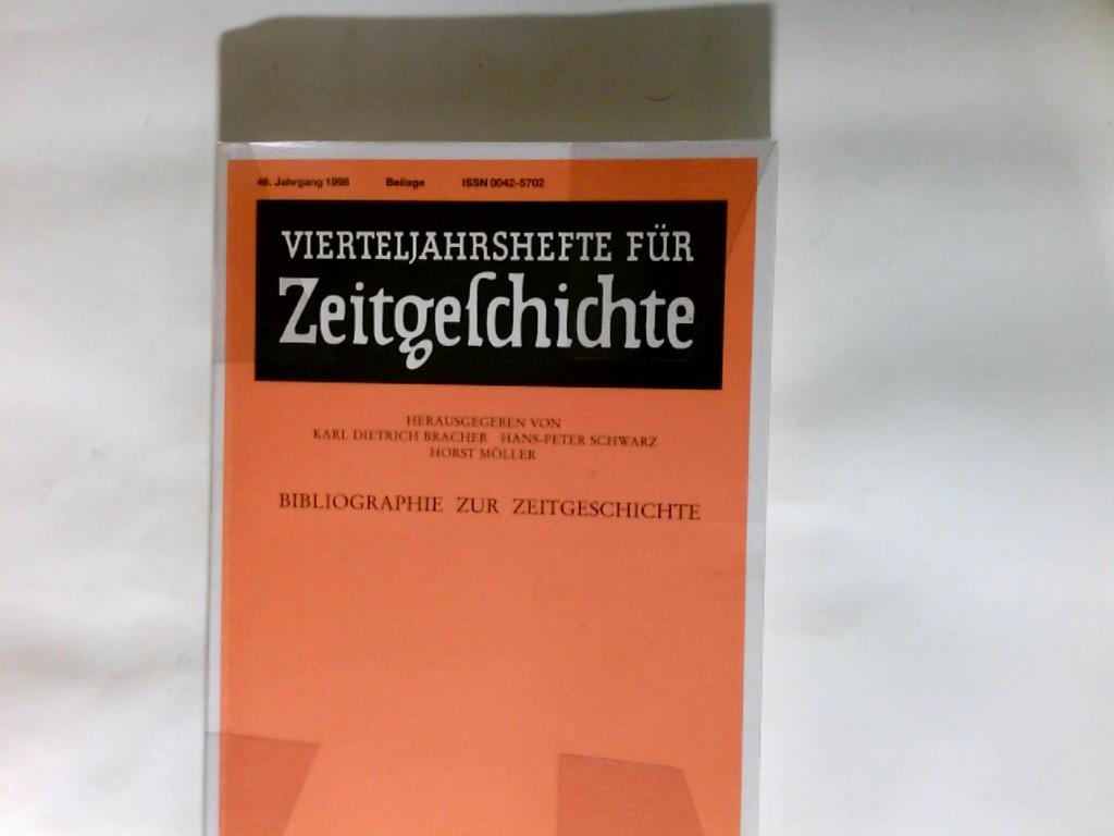 Vierteljahrshefte für Zeitgeschichte. Bibliographie zur Zeitgeschichte 46. Jahrgang