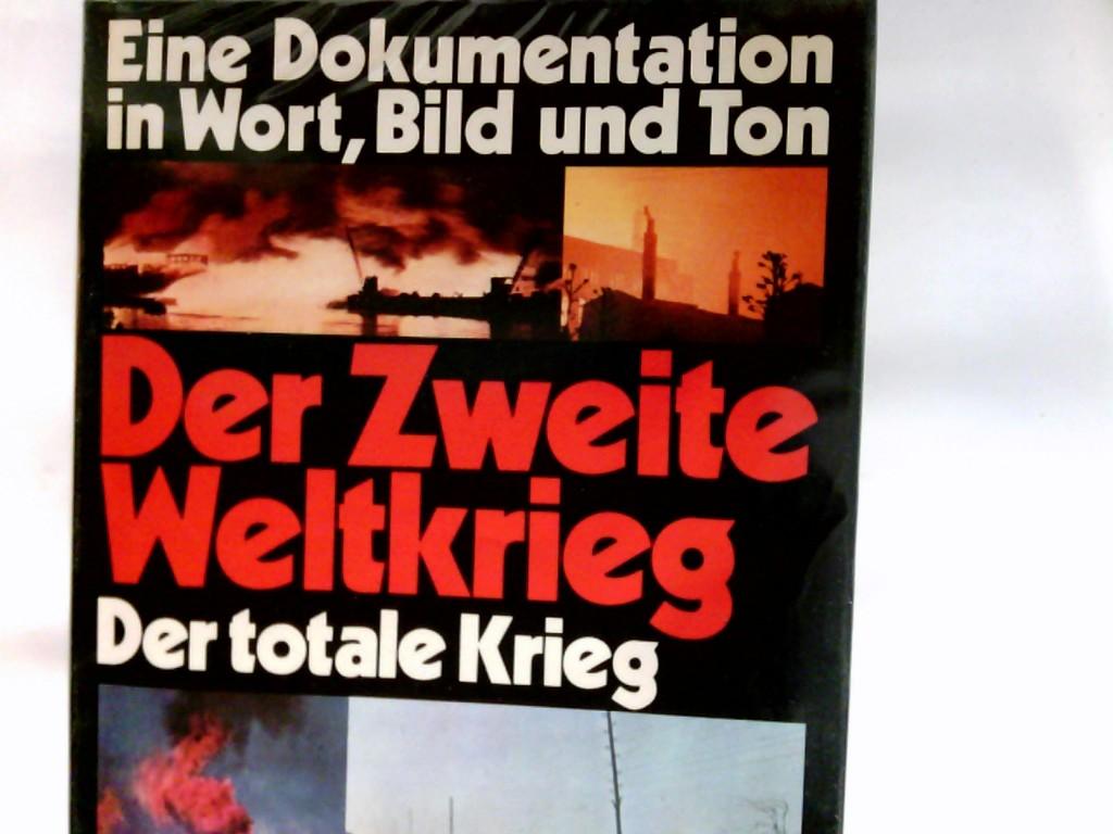 Der II.  Weltkrieg  Band. 5., Der totale Krieg : 1943 - 1945   Band. 1