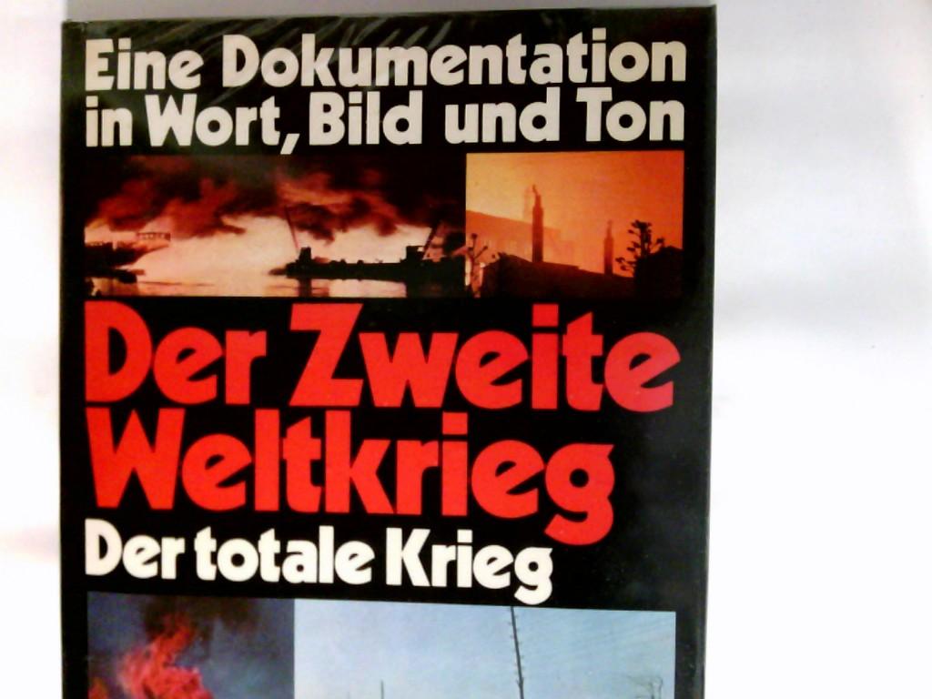 Der II.  Weltkrieg  Band. 6., Der totale Krieg : 1943 - 1945   Band. 2