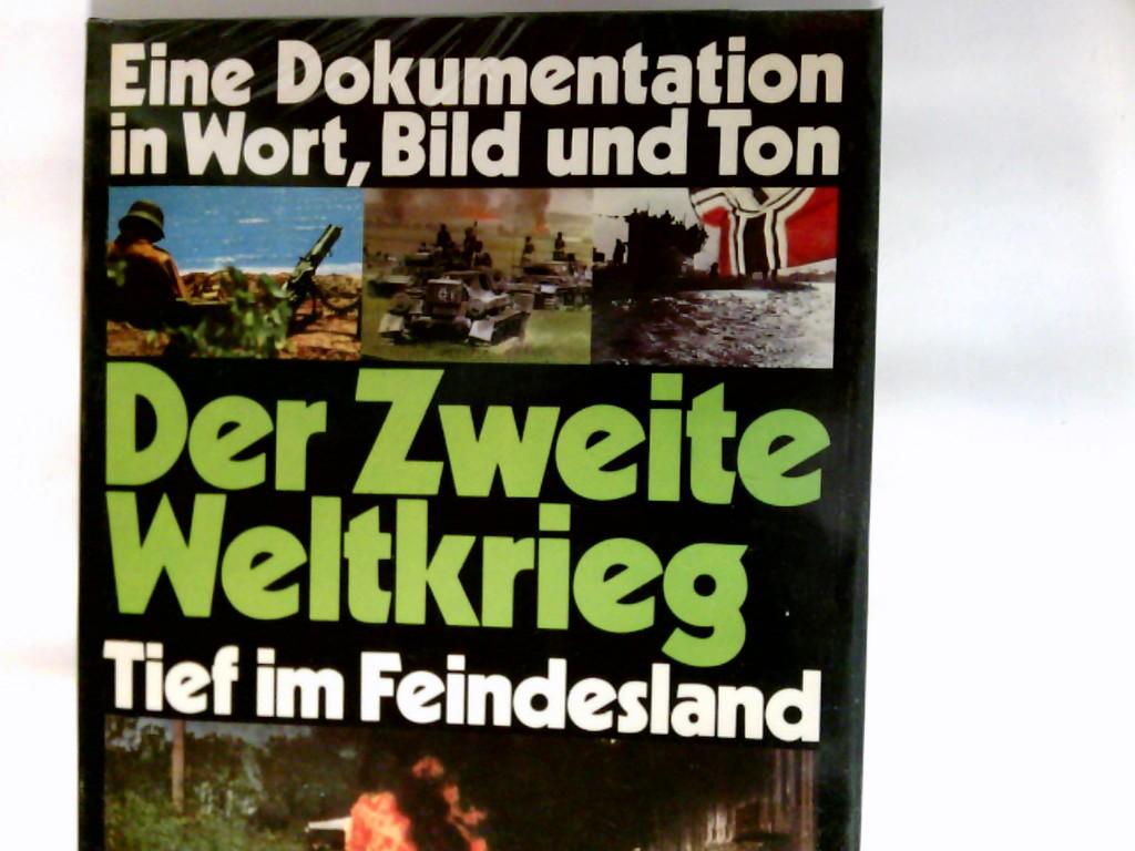 Der II. Weltkrieg  Band. 4., Tief im Feindesland : 1941 - 1943  Band 2