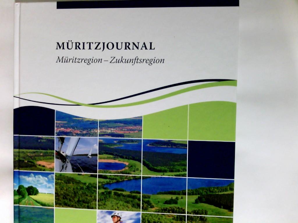 Müritzjournal   Müritzregion - Zukunftsregion 1. Auflage