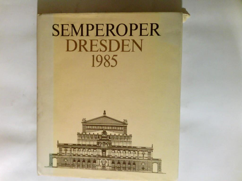Semperoper Dresden 1985.