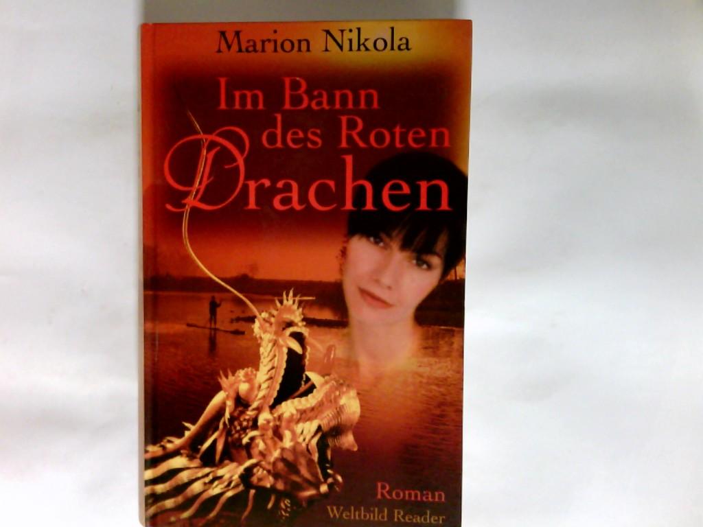 Im Bann des roten Drachen : Roman. Weltbild-Reader Ungekürzte Ausg.
