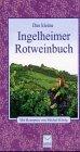 Das kleine Ingelheimer Rotweinbuch.