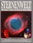 Sternenwelt    vom nächsten Planeten zur fernsten Galaxie ; eine Erkundung des Universums und seiner Bedeutung