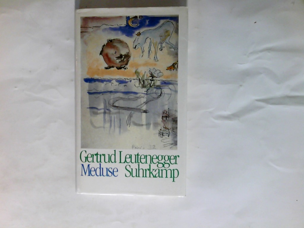 Meduse. Gertrud Leutenegger 1. Aufl.