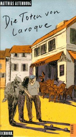 Die Toten von Laroque : Novelle.