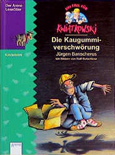 Ein Fall für Kwiatkowski; Teil: 1., Die Kaugummiverschwörung 8. Aufl.