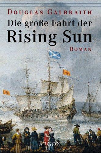 Die große Fahrt der Rising Sun : Roman.