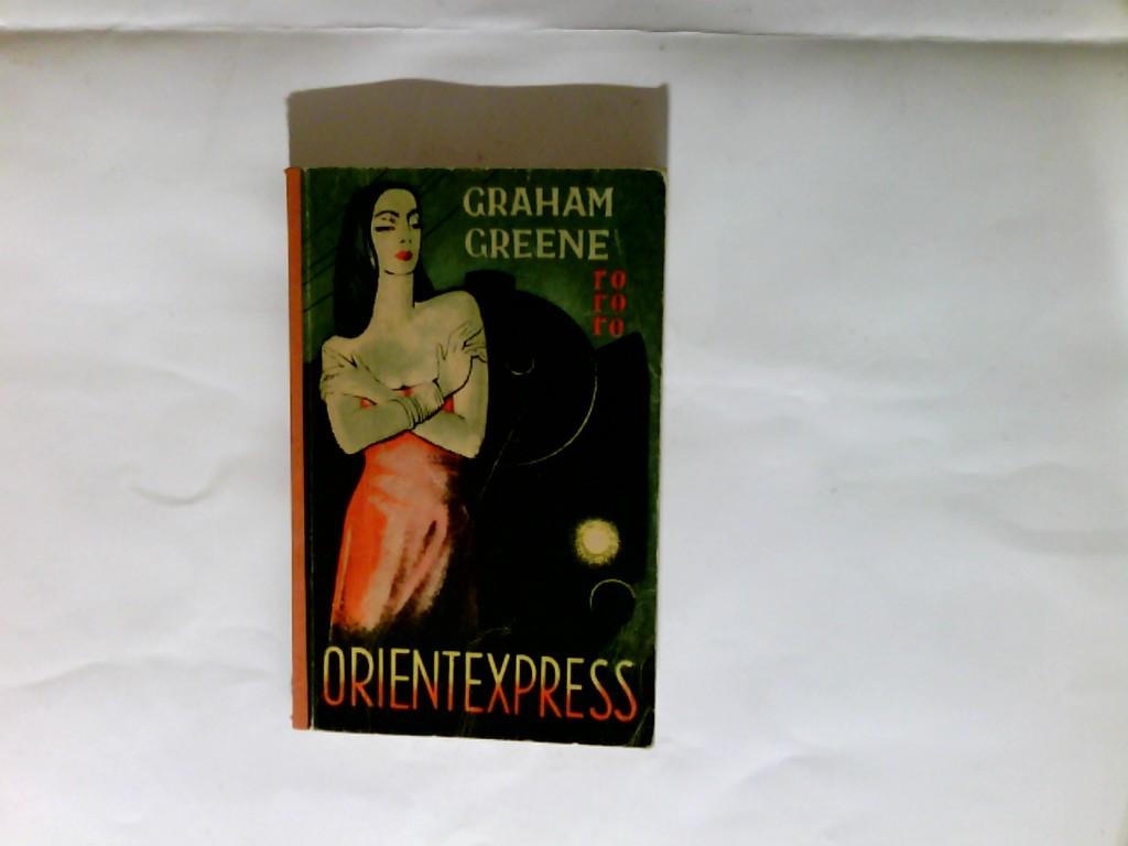 Orientexpress : Roman. Ungekürzte Ausg. 76.-100. Tsd.  rororo-Taschenbuch-Ausgabe ; 11