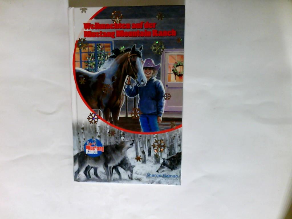 Mustang-Ranch; Teil: 10., Weihnachten auf der Mustang-Mountain-Ranch