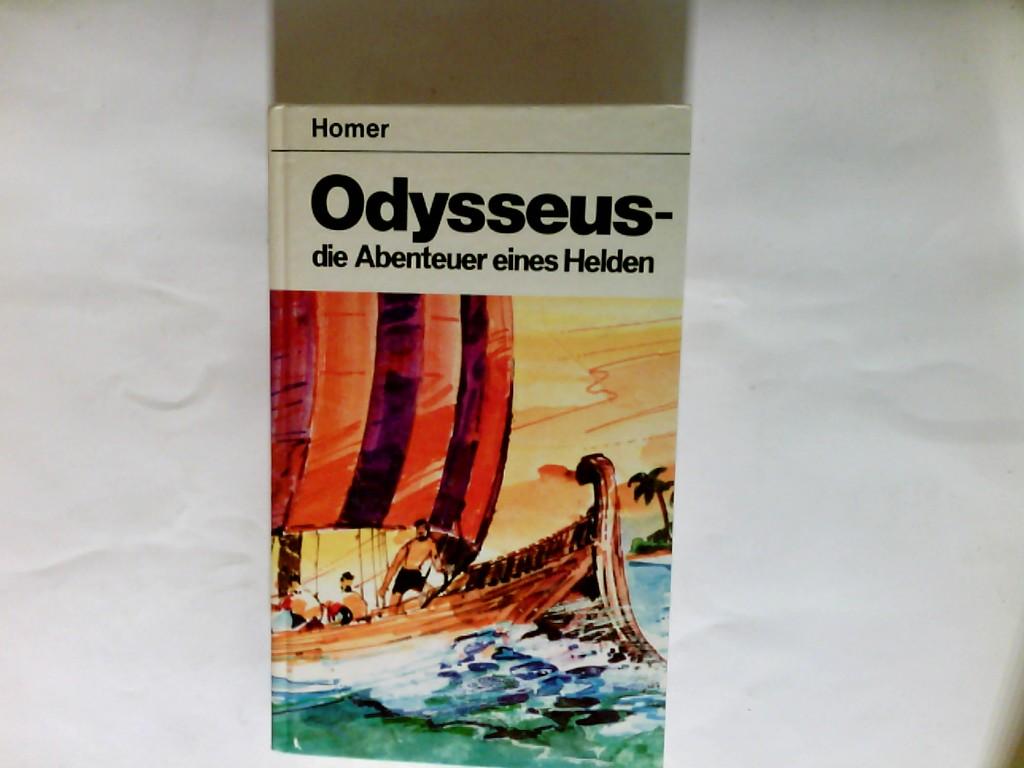 Haberkalt, Annie (Verfasser) und Homerus: Odysseus : d. Abenteuer e. Helden.