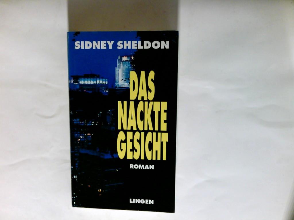 Sheldon, Sidney (Verfasser): Das nackte Gesicht : Roman. Sonderausg.