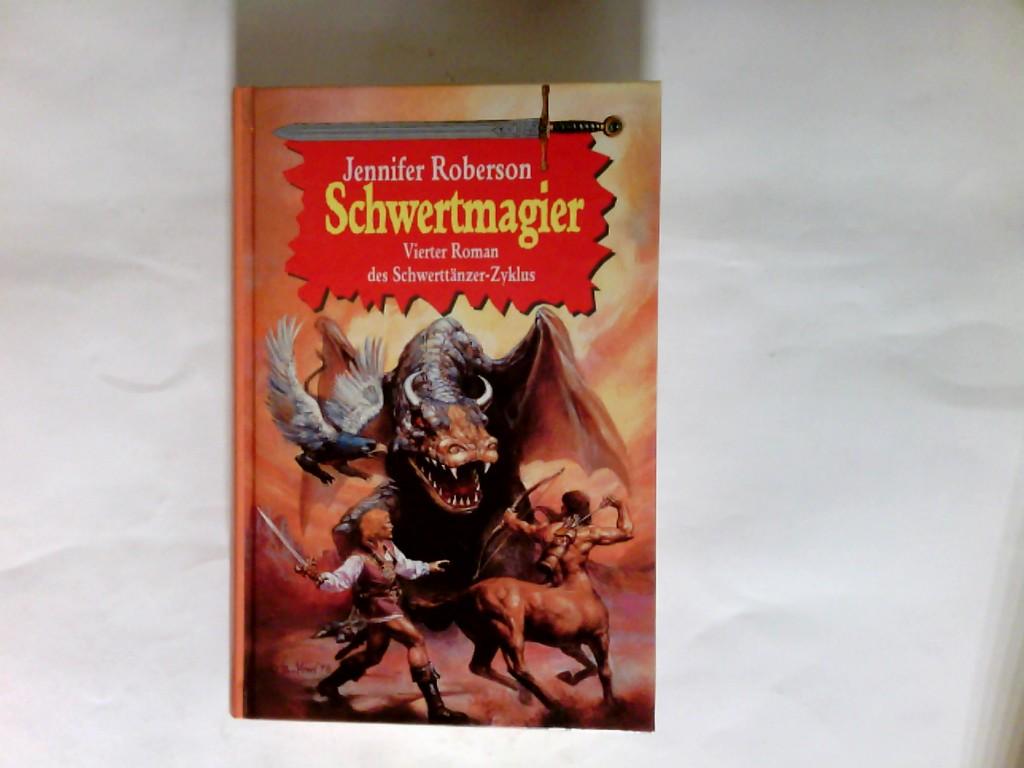 Schwertmagier  -  Vierter Roman des Schwerttänzer Zyklus