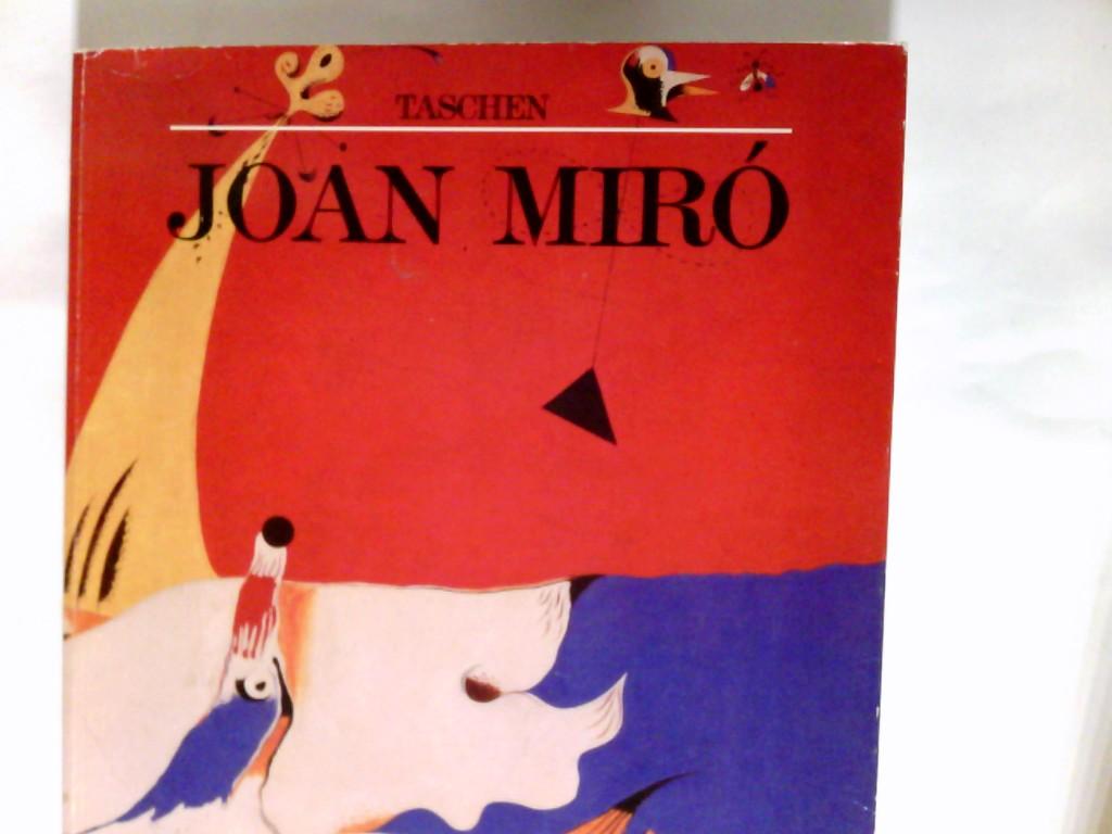 Joan Miró : 1893 - 1983 ; Mensch und Werk. Mit e. Beitr. zum Spätwerk Mirós u. Bildbeschreibungen von Hajo Düchting.