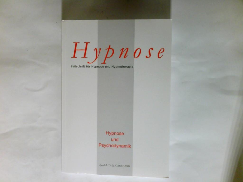 Hypnose : Zeitschrift für Hypnose und Hypnotherapie Hypnose  und Psychodynamik Band 4  Doppelheft 1 + 2