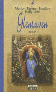 Glenraven : Roman. Dt. Lizenzausg.  Bastei-Lübbe-Taschenbuch ; Bd. 50503 : Edition Libra