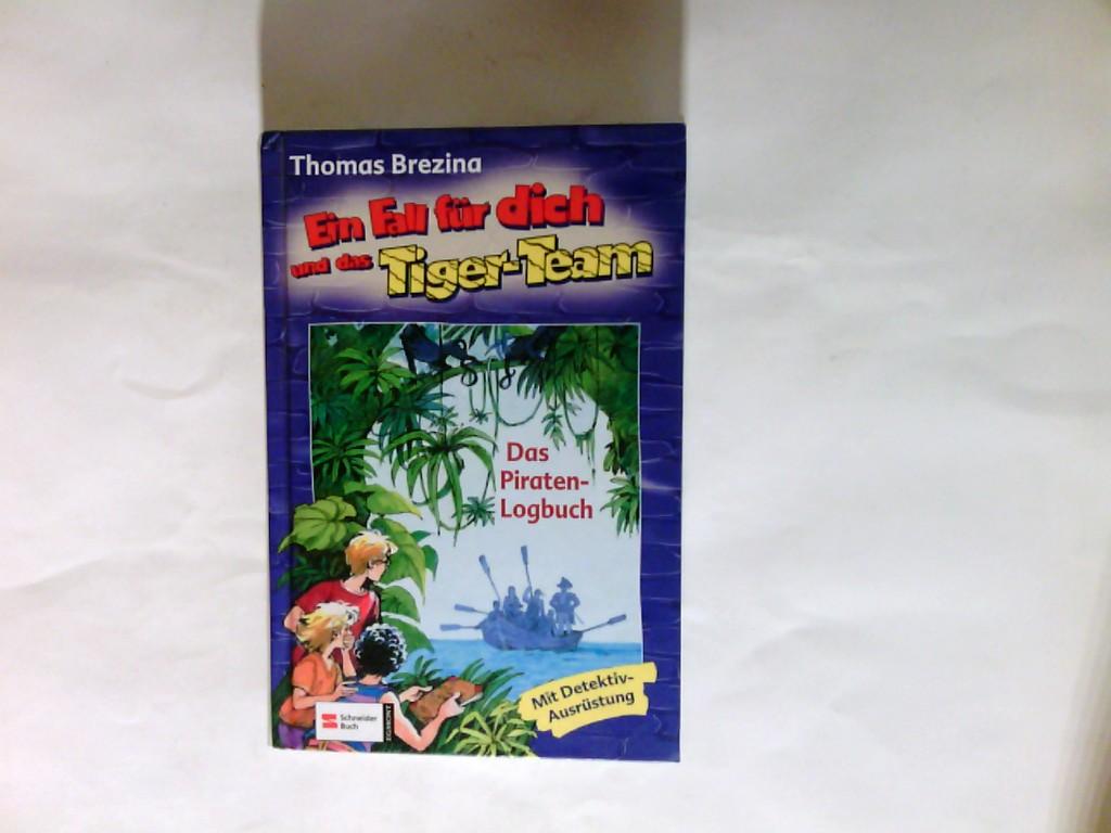 Ein Fall für dich und das Tiger-Team   Fall 37., Das Piraten-Logbuch : [mit Detektiv-Ausrüstung]