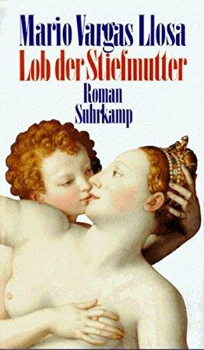 Lob der Stiefmutter : Roman. 4. Aufl.
