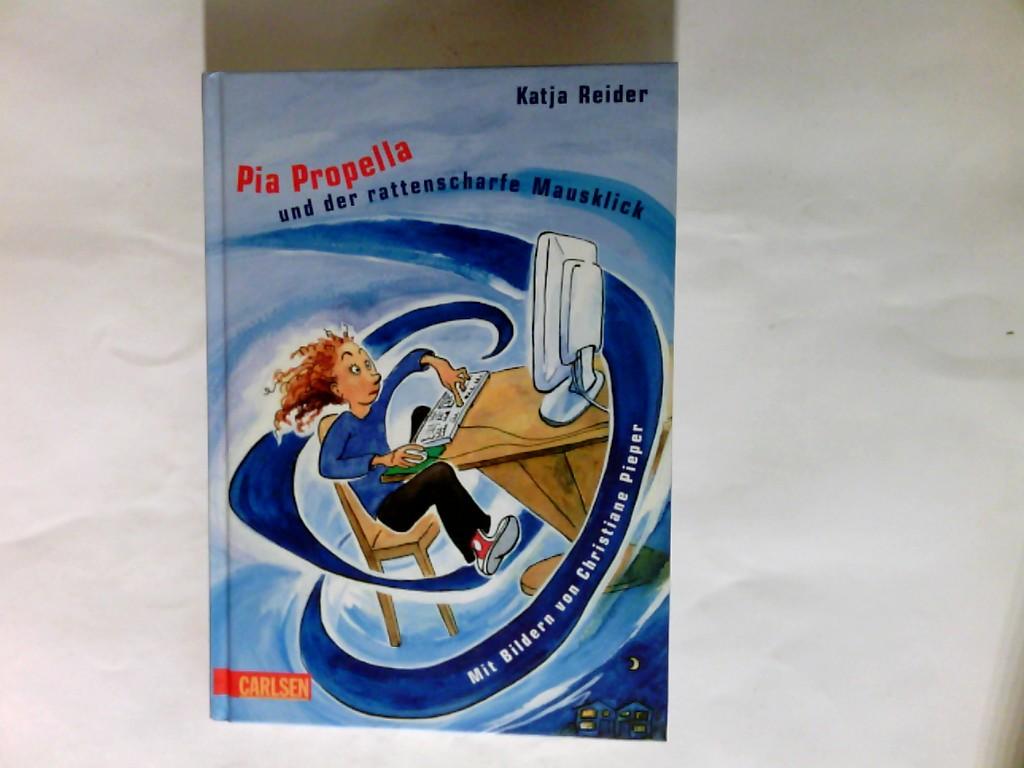 Pia Propella und der rattenscharfe Mausklick. Lesezauber für Kinder zum Selberlesen