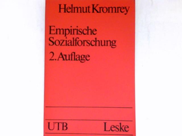 Empirische Sozialforschung : Modelle u. Methoden d. Datenerhebung u. Datenauswertung. Unter Mitarb. von Rainer Ollmann / 2., überarb. Aufl.  UTB ; 1040.
