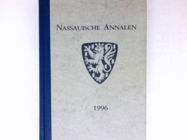Nassauische Annalen, Band 107 : Jahrbuch des Vereins für Nassauische Altertumskunde und Geschichtsforschung.