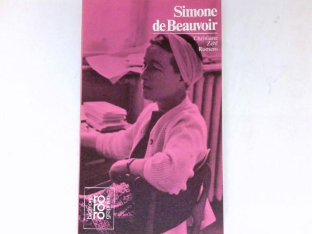 Simone de Beauvoir in Selbstzeugnissen und Bilddokumenten. Den Anh. besorgte d. Autorin / Rowohlts Monographien ; 260.