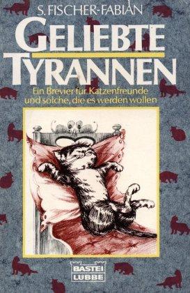 Geliebte Tyrannen: