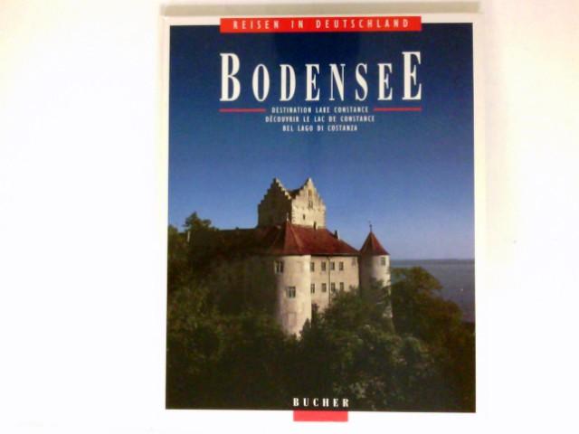 Bodensee : Fotos:. Text: Wolfram Vogel ; Manfred Kittel / Reisen in Deutschland.