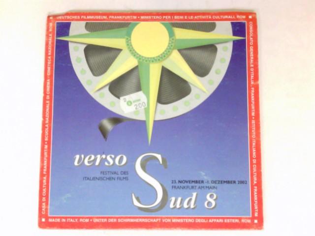 Verso Sud 8 : Festival des italienischen Films. 23. November - 1. Dezember 2002.